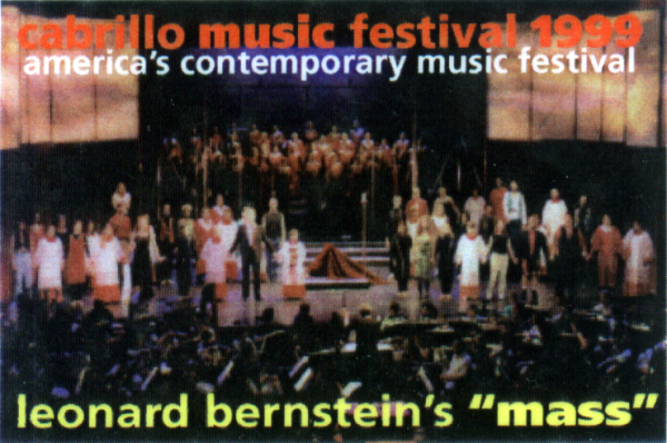 Cabrillo magnet picture of Bernstein Mass bows, August 1999.